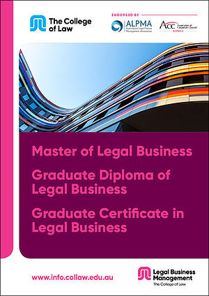 Master of Legal Business, Graduate Diploma of Legal Business, Graduate Certificate in Legal Business Handbook