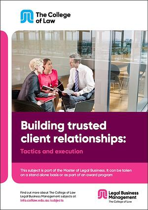 Building trusted client relationships - Tactics and execution Brochure